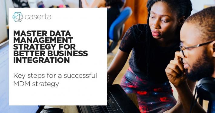 master data management mdm strategy for better business integration