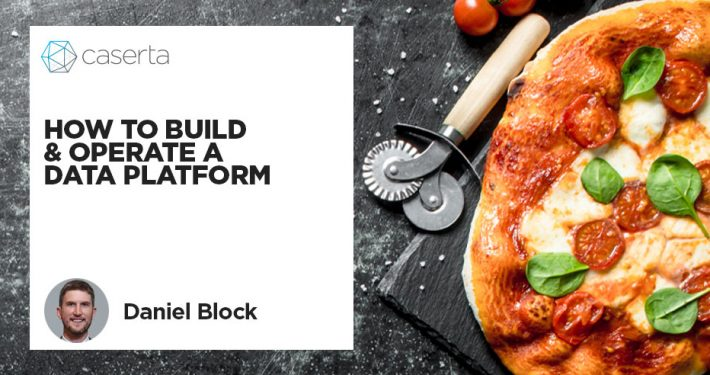 How to Build & Operate a Data Platform